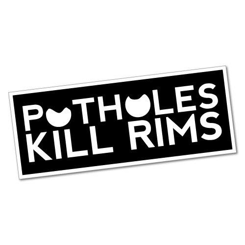 POTHOLES KILL RIMS Sticker Decal JDM Car Drift Vinyl Funny Turbo -