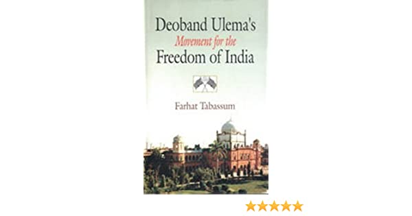 Amazon in: Buy Deoband Ulema's Mivement for the Freedom of