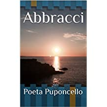 Abbracci (Poeta Beta Vol. 2)