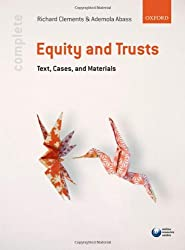 Complete Equity and Trusts: Text, Cases and Materials