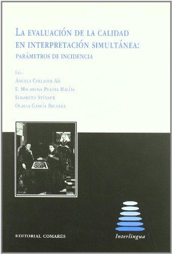 Portada del libro La evaluación de la calidad en interpretación simultánea: parámetros de incidencia