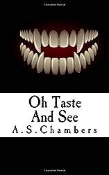 Oh Taste And See