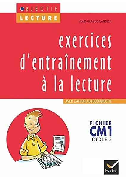 Amazon Fr Objectif Lecture Exercices D Entrainement A La Lecture Cm1 Landier Jean Claude Livres