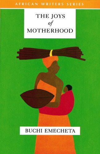 the-joys-of-motherhood-heinemann-african-writers-series-classics