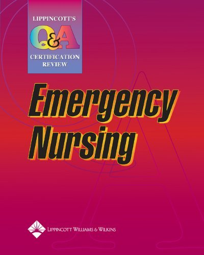 Lippincott's Q&A Certification Review: Emergency Nursing (LWW, Lippincott Q&A Certification Review) by Springhouse (2004-05-05)