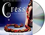 [{ Cress (Lunar Chronicles #03) By Meyer, Marissa ( Author ) Feb - 04- 2014 ( Compact Disc ) } ]