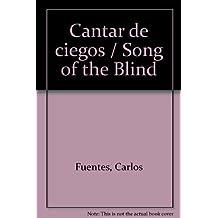 Cantar de ciegos / Song of the Blind