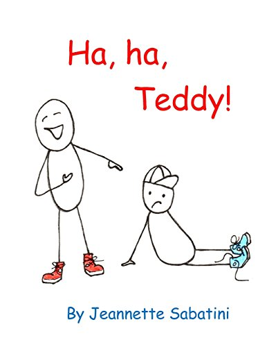 Ha, ha, Teddy! (Have a Bully-Free Day!)