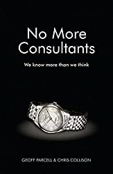 No More Consultants: We Know More Than We Think