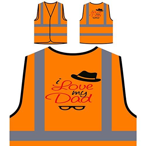 Ich Liebe Meinen Vati-intelligenten Brille-Hut Personalisierte High Visibility Orange Sicherheitsjacke Weste m72vo