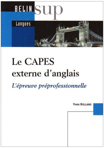 Le CAPES externe d'anglais : L'épreuve préprofessionnelle