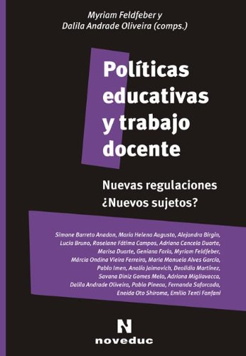 Politicas Educativas y Trabajo Docente por Dalila Andrade Oliveira