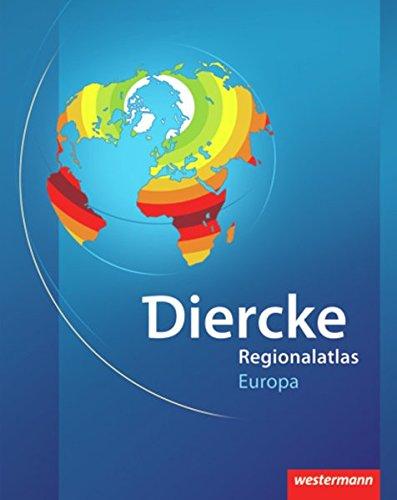 Diercke Weltatlas Regionalatlanten: Regionalatlas Europa