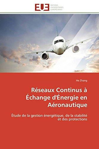 Réseaux continus à échange d'énergie en aéronautique
