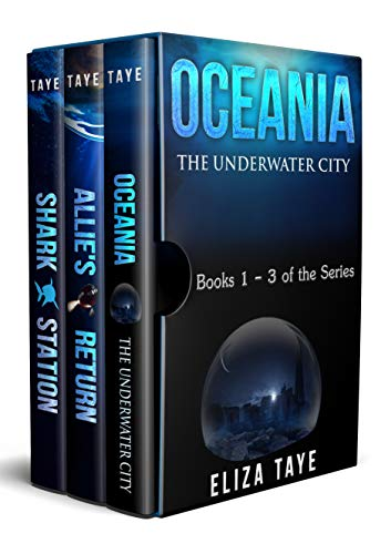 Oceania: The Underwater City Series Box Set: Books 1-3 of the Series (English Edition)