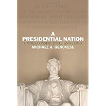 Presidential Nation by Michael A. Genovese (2012-09-13)