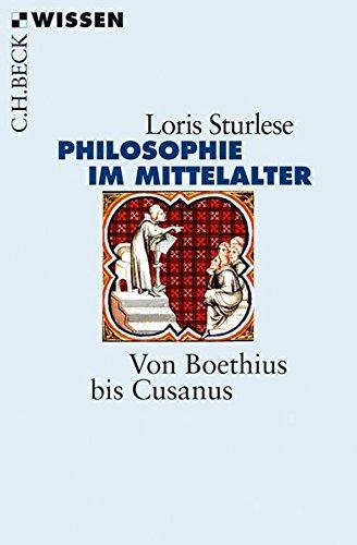 Die Philosophie im Mittelalter: Von Boethius bis Cusanus