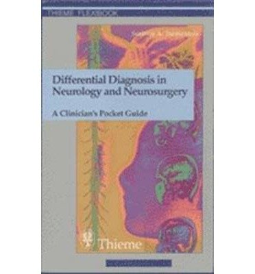 [(Differential Diagnosis in Neurology and Neurosurgery: A Clinician's Pocket Guide)] [Author: S. Tsementzis] published on (September, 1999)