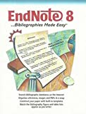 EndNote 8: Bibliographies Made Easy