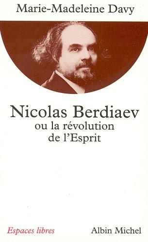 Nicolas Berdiaev ou la Révolution de l'Esprit par Marie-Madeleine Davy