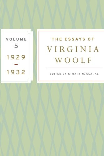 The Essays of Virginia Woolf, Volume 5: 1929-1932 por Virginia Woolf