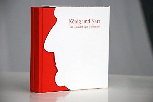 König und Narr - Der Gestalter Kurt Weidemann Buch-Cover