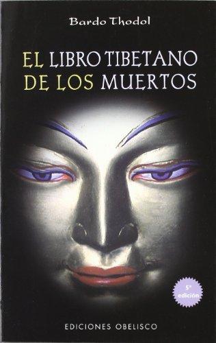 El libro tibetano de los muertos (TEXTOS TRADICIONALES) por BARDO THODOL