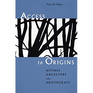 Access to Origins: Affines, Ancestors, and Aristocrats