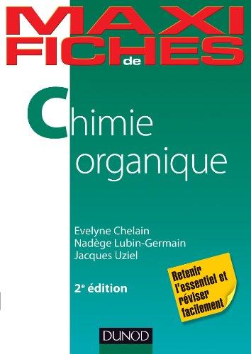 Maxi fiches de Chimie organique - 2e d