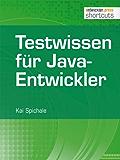 Testwissen für Java-Entwickler (shortcuts 77)