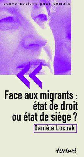 Face aux migrants : Etat de droit ou état de siège