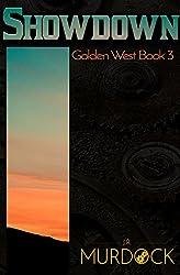 Showdown: Golden West Book 3