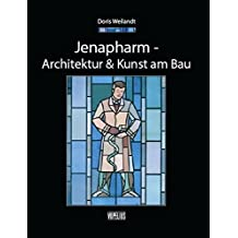 Jenapharm - Architektur & Kunst am Bau
