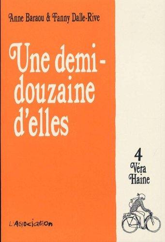 Une Demi-Douzaine d'Elles, Tome 4 : Véra Haine