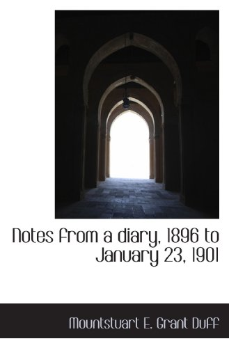 Notes from a diary, 1896 to January 23, 1901