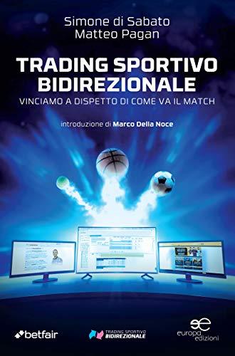 Trading sportivo bidirezionale (Italian Edition) eBook: Simone di ...