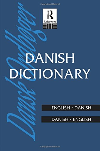 Danish Dictionary: Danish-English, English-Danish (Routledge Bilingual Dictionaries) por Routledge