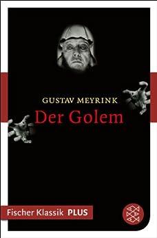 Der Golem: Roman (Fischer Klassik Plus) von [Meyrink, Gustav]