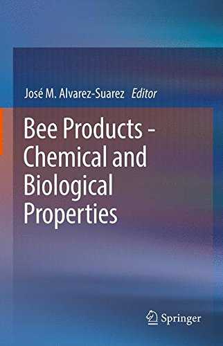 Bee Products - Chemical and Biol...