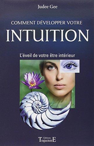 Comment développer votre intuition par Judee Gee