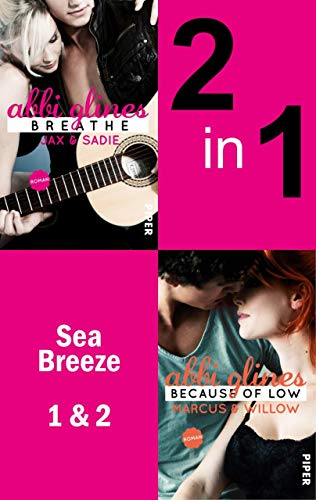 Sea Breeze - Zwei Romane in einem Band: Jack & Sadie & Marcus & Willow