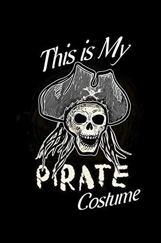This Is My Pirate Costume: Blank Paper Sketch Book - Artist Sketch Pad Journal for Sketching, Doodling, Drawing, Painting or Writing