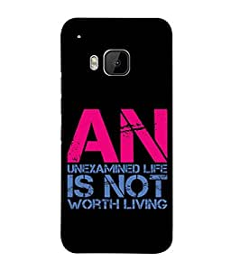 Fuson Designer Back Case Cover for HTC One M9 :: HTC One M9S :: HTC M9 (Unexamined Life Not Worth Living)