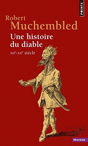 Une histoire du diable, XIIe-XXe siècle