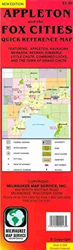 Appleton and the Fox Cities quick reference map: Featuring Appleton, Kaukauna, Menasha, Neenah, Kimberly, Little Chute, Combined Locks, and the town of Grand Chute by inc Milwaukee Map Service (1998-05-04)