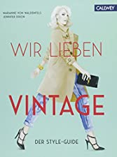 Der Style-GuideGebundenes BuchPopulär gemacht durch Supermodels, Blogger und Schauspieler, ist Vintage-Mode ein wichtiger Bestandteil der Modeindustrie geworden. Vintage-Mode mit aktuellen Stücken zu kombinieren, zeugt von einem besonderen Verständni...