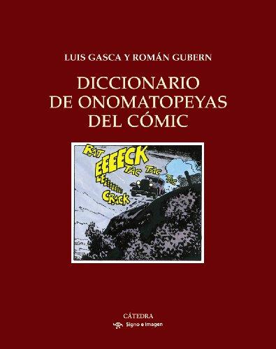 Diccionario de onomatopeyas del cómic (Signo E Imagen) por Román Gubern