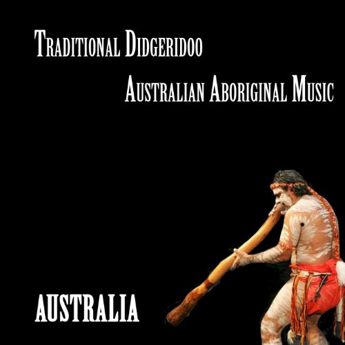 Australia, Traditional Didgeridoo, Australian Aboriginal Music