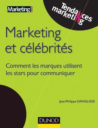 Marketing et célébrités : Comment les marques utilisent les stars pour communiquer