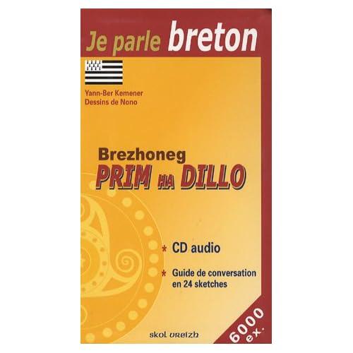 Brezhoneg Prim Ha Dillo : Le Breton au quotidien (1CD audio)